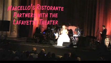 Marcello's Ristorante in Suffern takes over the Lafayette Theater Sunday for two pre-Valentine concert. Tickets are $30.